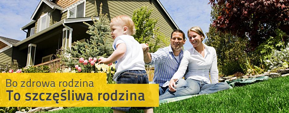 Bo zdrowa rodzina to szczęśliwa rodzina